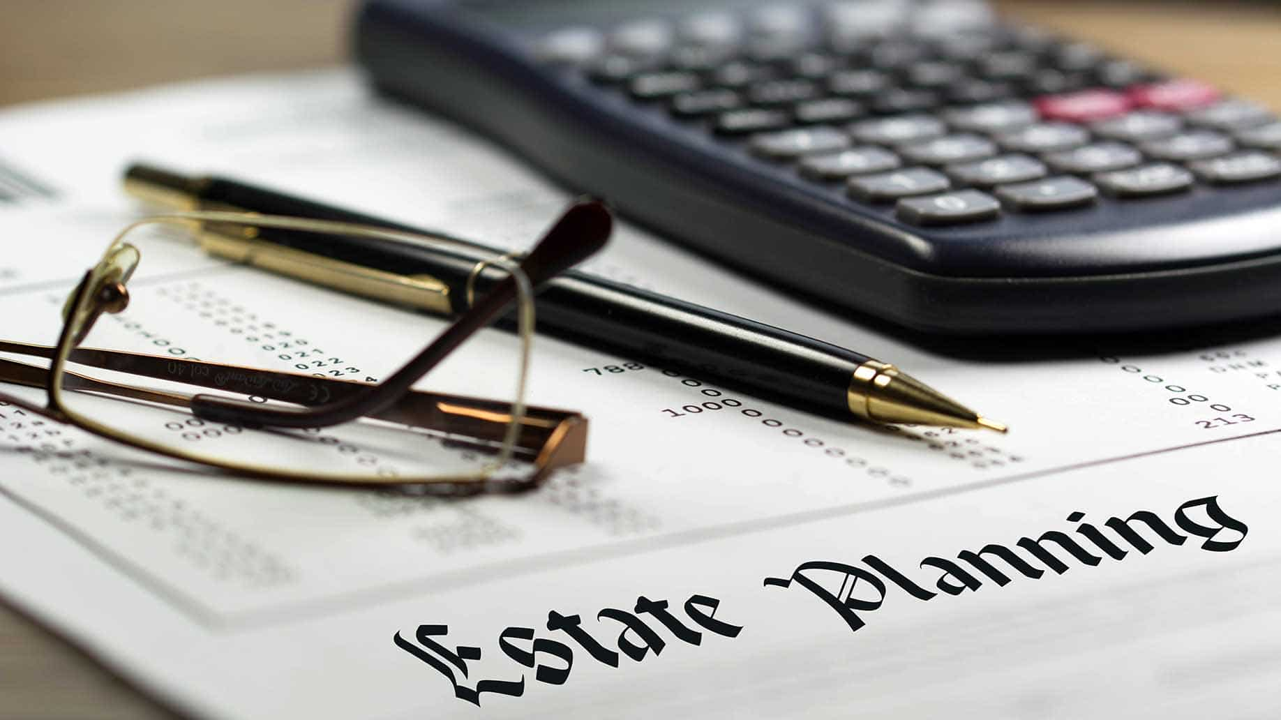 3 reasons you'll still need estate planning even if the death tax.