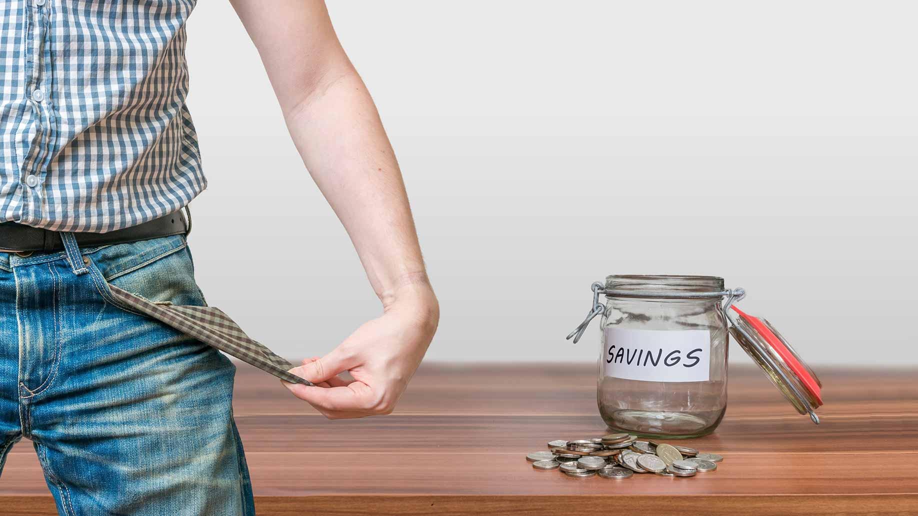 no savings empty pockets