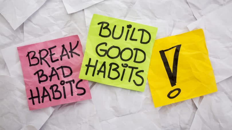 Break Bad Habits Build Good Habits Post It Reminders