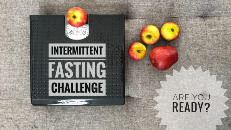 Intermittent Fasting Challenge Are You Ready