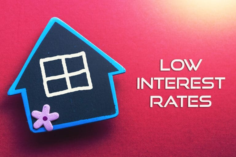 Low Interest Rates House
