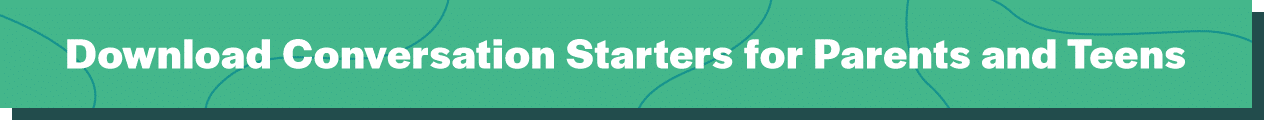 Download Conversation Starters For Parents And Teens